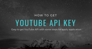 How to get YouTube API key