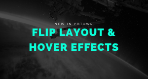 [NewInYotuWP] Flip layout & Hover video box effects