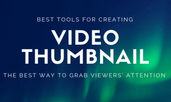 Best tools for creating video thumbnail-blog